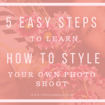 Learn how to Style a Photo Shoot